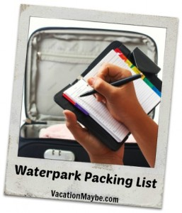 Waterpark packing list