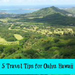 5 Travel Tips for Oahu, Hawaii