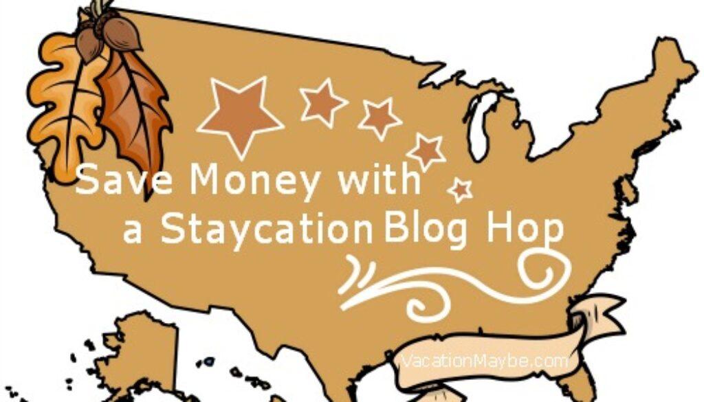 staycation blog hop