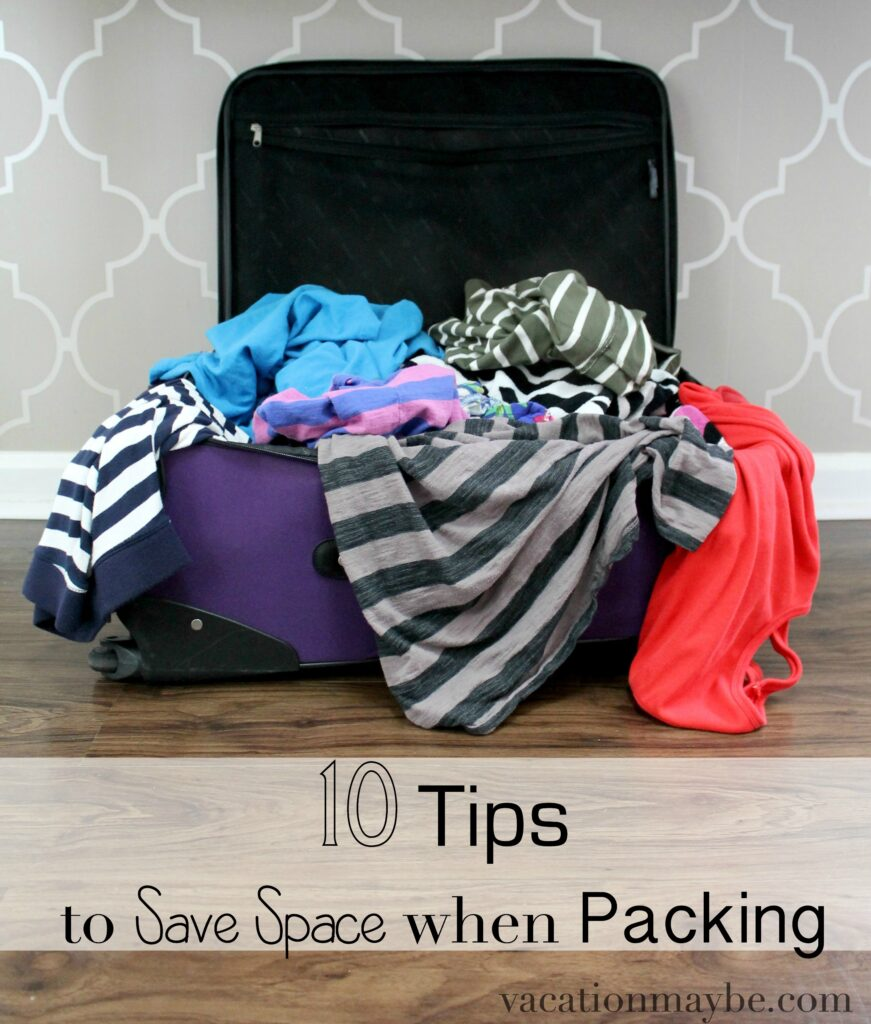 10 Tips to Save Space when Packing