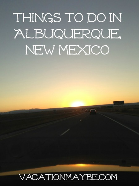 Things To Do In Albuquerque New Mexico Vacationmaybe Com