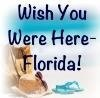 Wish You Were Here Florida