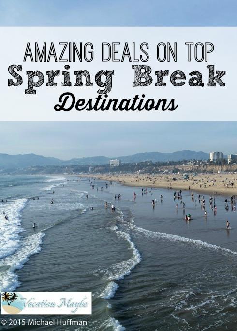 Spring Break Destinations 2015 amazing deals