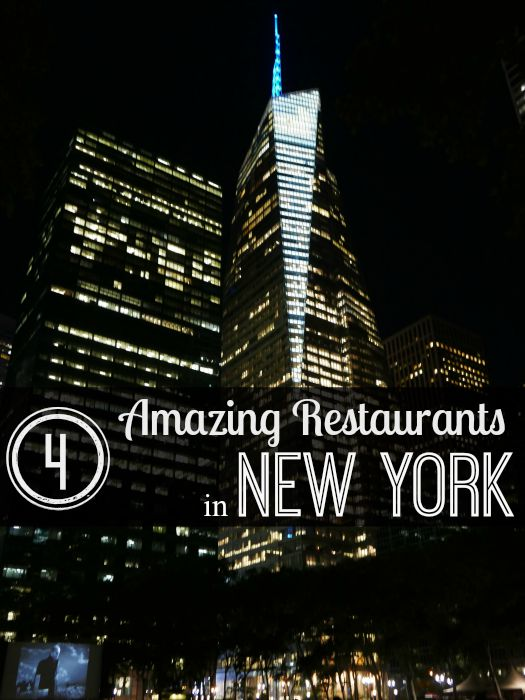 4 Amazing New York Restaurants