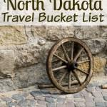 My North Dakota Bucket List