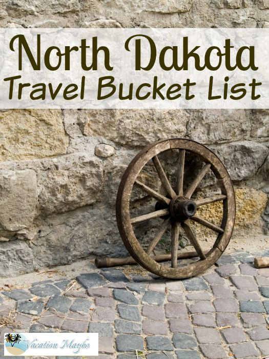 North Dakota Bucket List