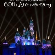 Disneyland's 60th Anniversary Diamond Celebration