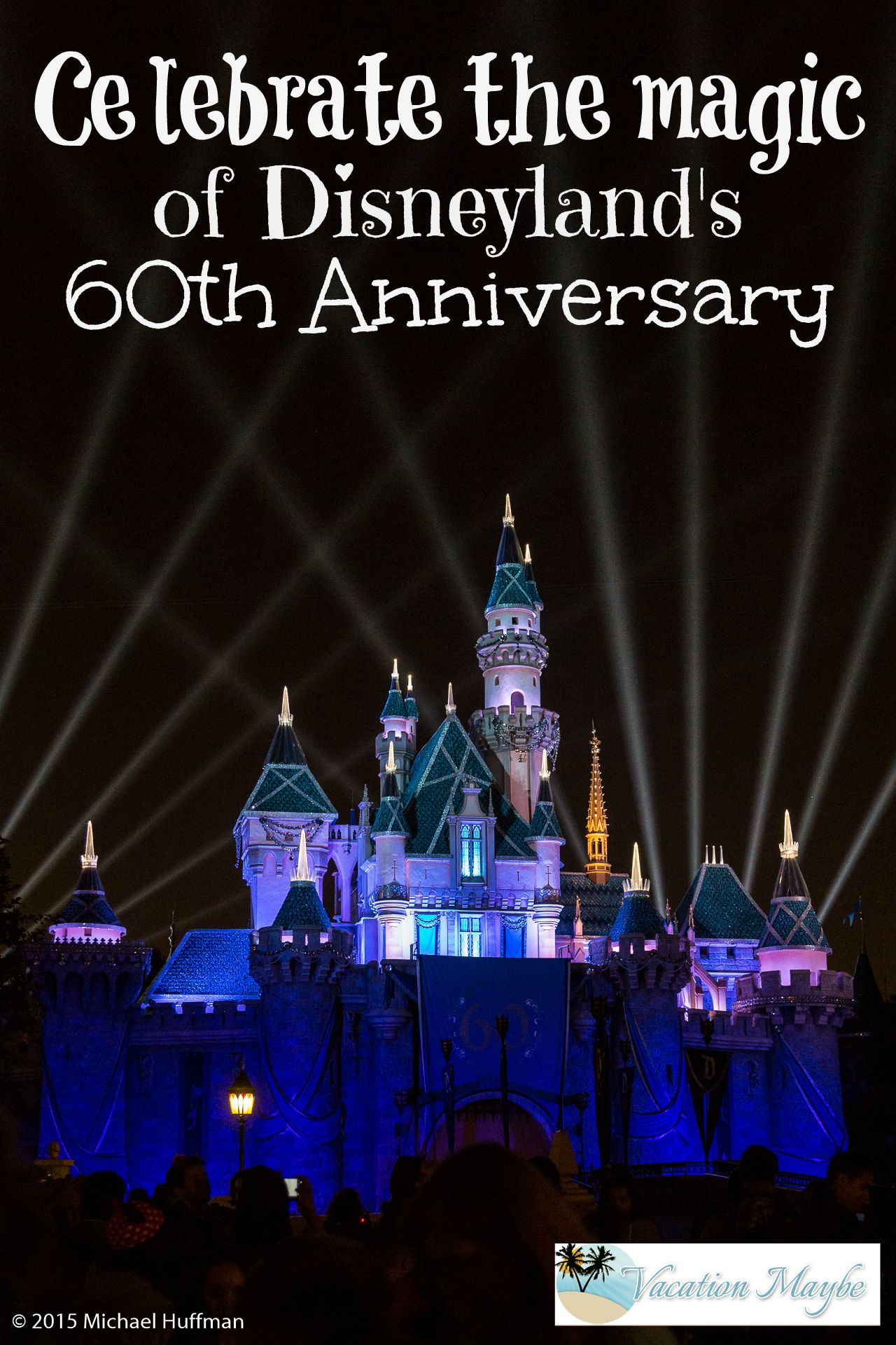 Disneyland's 60th Anniversary Diamond Celebration