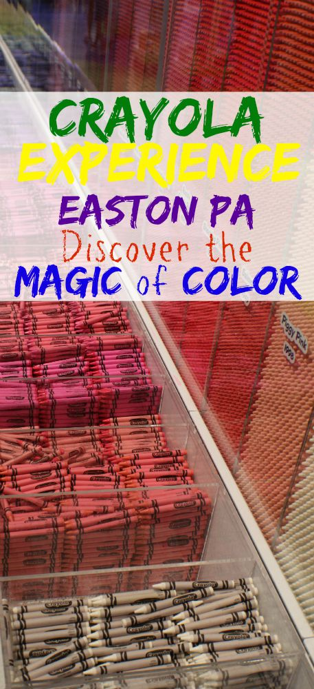 Crayola Factory in Easton PA Discover the magic of color
