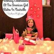 Birthday Celebrations At The American Girl Bistro In Nashville