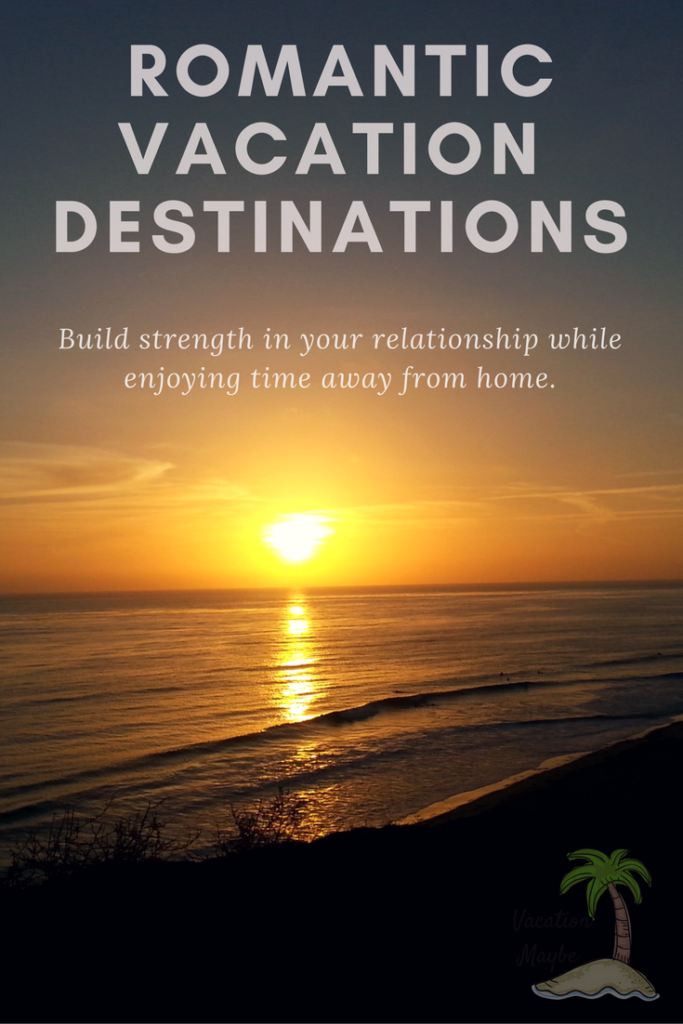 Romantic summer vacation ideas for Romantic getaway ideas for couples