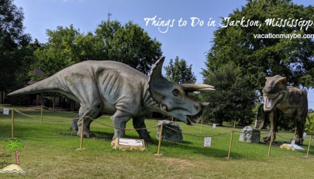 Things to Do in Jackson MS