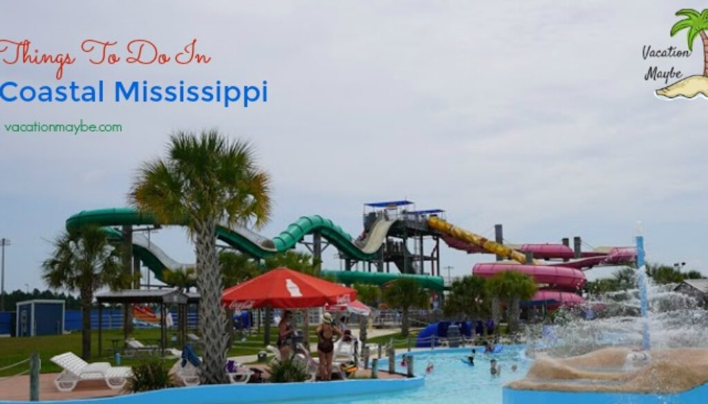 Check out all the Fun Things to Do in Mississippi Gulf Coast